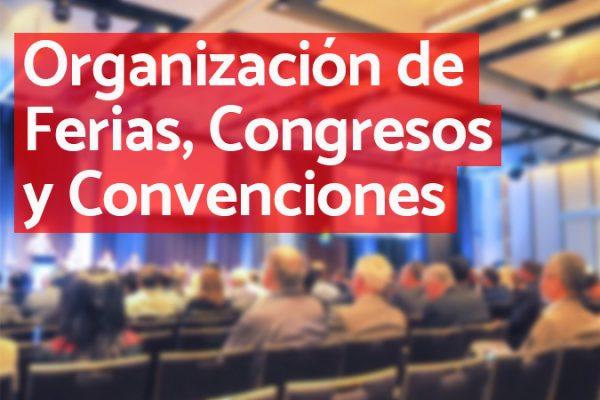 organización de ferias, congresos y convenciones