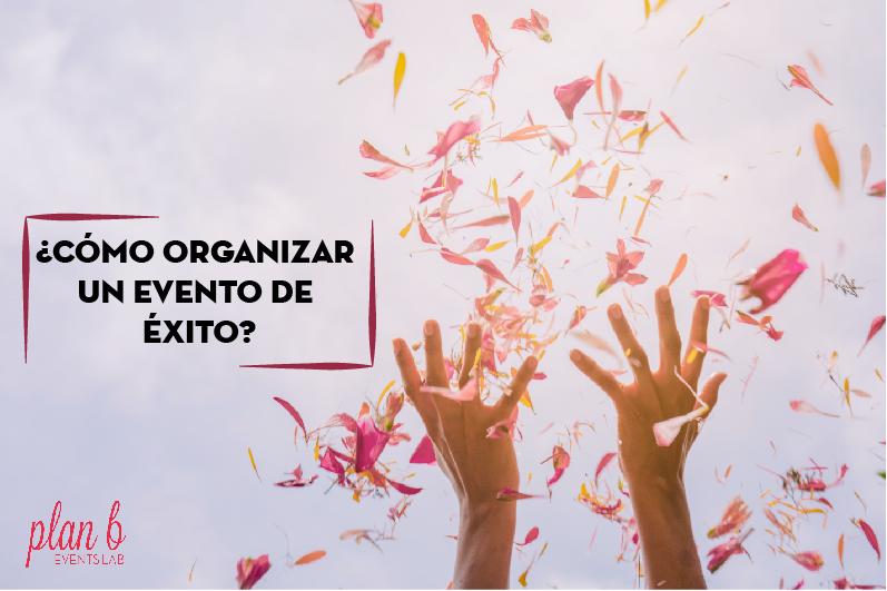 Organizar eventos de éxito